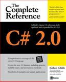 C# 2. 0 : The Complete Reference, Schildt, Herbert, 0072262095