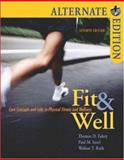 Fit and Well Alternate Edition, Thomas D. Fahey and Paul M. Insel, 0073252093