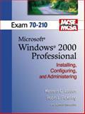 MCSE Windows 2000 Professional (70-210), Laudon, Kenneth C., 013142209X