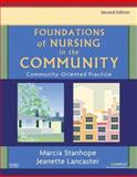 Foundations of Nursing in the Community : Community-Oriented Practice, Paller and Stanhope, Marcia, 0323032095