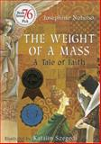 The Weight of a Mass, Josephine Nobisso, 0940112094