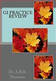 GI Practice Review, A. Br Thomson, 1451572093