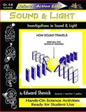 Sound and Light : Investigations in Sound and Light, Shevick, Edward, 1573102091