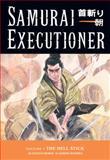 Samurai Executioner, Kazuo Koike, 1593072090
