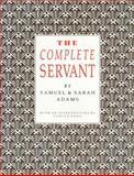The Complete Servant, Adams, Samuel and Adams, Sarah, 1870962095
