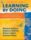 Learning by Doing : A Handbook for Professional Learning Communities at Work, DuFour, Richard and DuFour, Rebecca, 1935542095