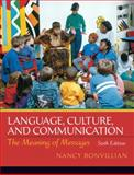 Language, Culture, and Communication : The Meaning of Messages, Bonvillain, Nancy, 0205832091