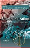 Biomineralization : Medical Aspects of Solubility, , 0470092092