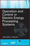 Operation and Control of Electric Energy Processing Systems, Momoh, 047047209X