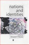 Nations and Identities : Classic Readings, Pecora, Vincent P., 063122209X