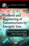 Synthesis and Engineering of Nanostructures by Energetic Ions, , 1616682094