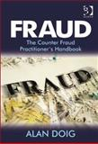 Handbook of Fraud Investigation and Prevention a Guide to Legal and Procedural Strategies, Doig, Alan and Greenhalgh, Sterl, 0754692094