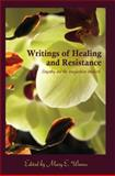 Writings of Healing and Resistance : Empathy and the Imagination-Intellect, , 1433112094