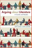 Arguing about Literature : A Guide and Reader, Schilb, John and Clifford, John, 1457662094