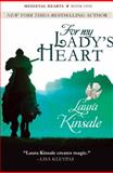 For My Lady's Heart, Laura Kinsale, 1497642094