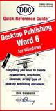 Quick Reference Guide for Desktop Publishing Word 6 for Windows, Gosselin, Don, 1562432095