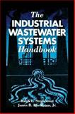 Industrial Wastewater Systems Handbook 9781566702096