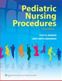 Pediatric Nursing Procedures, Bowden, Vicky R. and Greenberg, Cindy S., 1605472093
