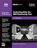 Understanding the IBM WebFacing Tool, Emily Bruner and Claus Weiss, 1931182094