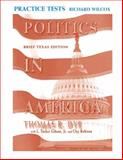 Politics in America, Wright, Barbara Evelyn and Dye, Thomas R., 0131942093