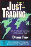 Just Trading, Daniel R. Finn, 0687052092