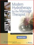 Modern Hydrotherapy for the Massage Therapist, Sinclair, Marybetts, 0781792096
