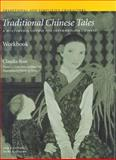 Traditional Chinese Tales : A Multimedia Course for Intermediate Chinese, Ross, Claudia, 0887102093