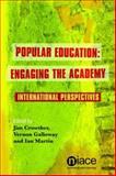 Popular Education : Engaging the Academy, , 1862012091