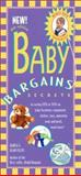 Baby Bargains, Denise Fields and Alan Fields, 188939209X