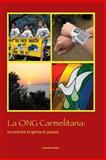 L' ONG Carmelitana : Incontrando la Gente in Piazza, , 1936742098