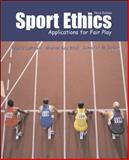 Sport Ethics : Applications for Fair Play, Lumpkin, Angela and Stoll, Sharon Kay, 0072462094