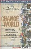 Change the World, Michael Slaughter, 142671209X