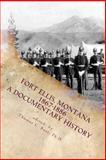 Fort Ellis, Montana 1867-1886, Thomas Rüst, 1492292095