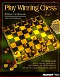 Play Winning Chess : A Timely Reissue, Seirawan, Yasser and Silman, Jeremy, 1572312092