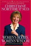 Women's Bodies, Women's Wisdom, Christiane Northrup, 0553382098