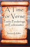A Time for Verse, Barbara B. Rollins, 098021209X