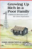 Growing up Rich in A Poor Family, Doris Hermundstad Liffrig, 1462032095