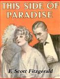 This Side of Paradise, F. Scott Fitzgerald, 1475072090