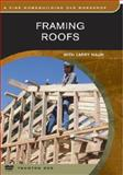 Framing Roofs, FHB Editors and Taunton Press Incorporated Staff, 1561582093