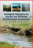 Ecological Indicators for Coastal and Estuarine Environmental Quality Assessment : A User Guide, Marques, Joao Carlos and Salas, Fuensanta, 1845642090