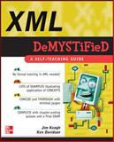 XML Demystified, Davidson, Ken and Keogh, Jim, 0072262109