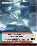 Aspect-Oriented Programming with the e Verification Language 9780123742100