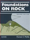 Foundations on Rock, Wyllie, Duncan C., 0419232109
