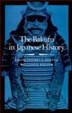 The Bakufu in Japanese History, , 0804722102