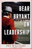 Bear Bryant on Leadership