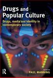 Drugs and Popular Culture, , 184392210X