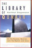The Library of Qumran : On the Essenes, Qumran, John the Baptist, and Jesus, Stegemann, Hartmut, 9004112103