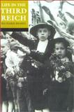Life in the Third Reich, Richard Bessel, 0192802100