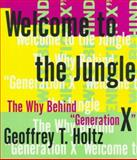 Welcome to the Jungle, Geoffrey T. Holtz, 0312132107
