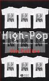 High-Pop : Making Culture into Popular Entertainment, Collins, Jim, 0631222103